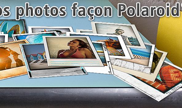 Comment développer vos photos à la manière d'un Polaroid ?
